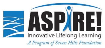 "Aspire! logo - reads ""ASPIRE! Innovative lifelong learning, a program of Seven Hills Foundation"""