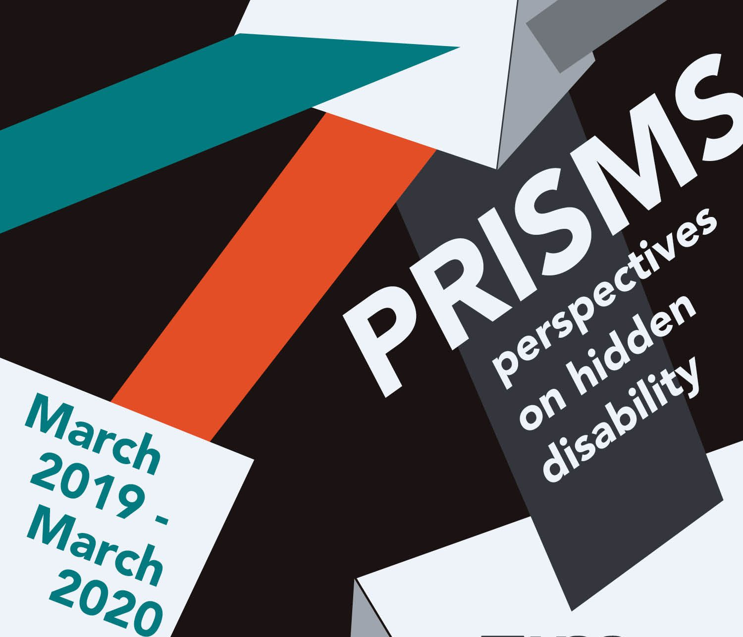 Prisms series logo - reads Prisms, perspectives on hidden disability, March 2019 - March 2020