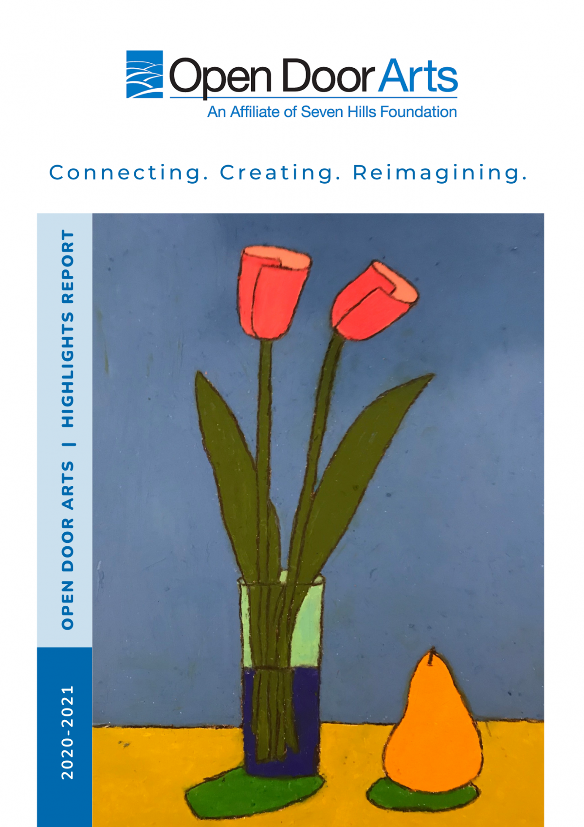An image of a painting of two red tulips in a vase next to a pear by Sam Tomasillo with the text FY21 highlights: connecting, creating, reimagining